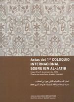 Actas del primer coloquio internacional sobre Ibn Al-Jatib
