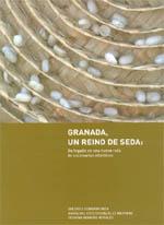 Portada libro Granada, un Reino de Seda