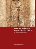 Portada libro Linajes y poder en la Loja Islámica