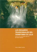 Libro Los regadíos tradicionales del territorio de Loja